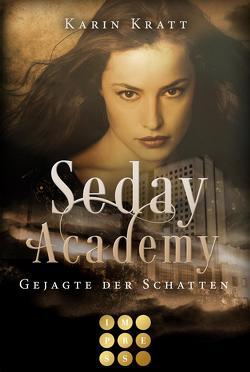 Gejagte der Schatten (Seday Academy 1) von Kratt,  Karin
