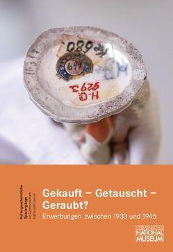 Gekauft – Getauscht – Geraubt? von Ebert,  Anja, Saalmann,  Timo, Schreck,  Anne-Cathrin
