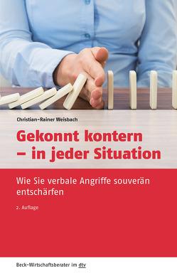 Gekonnt kontern – in jeder Situation von Weisbach,  Christian-Rainer