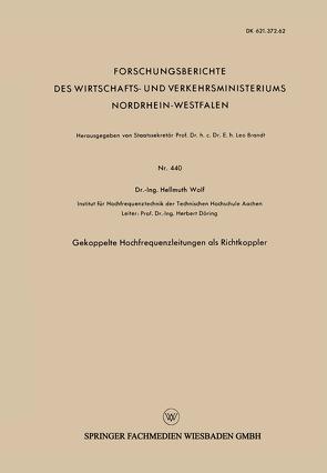 Gekoppelte Hochfrequenzleitungen als Richtkoppler von Wolf,  Hellmuth
