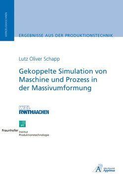 Gekoppelte Simulation von Maschine und Prozess von Schapp,  Lutz Oliver
