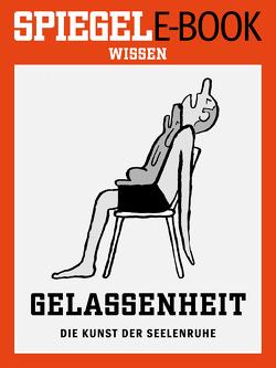 Gelassenheit – Die Kunst der Seelenruhe von Bruhns,  Annette, Supp,  Barbara, Weingarten,  Susanne