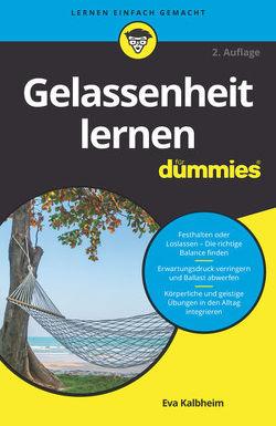 Gelassenheit lernen für Dummies von Kalbheim,  Eva
