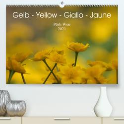 Gelb – Yellow – Giallo – Jaune (Premium, hochwertiger DIN A2 Wandkalender 2021, Kunstdruck in Hochglanz) von Won,  Pörli
