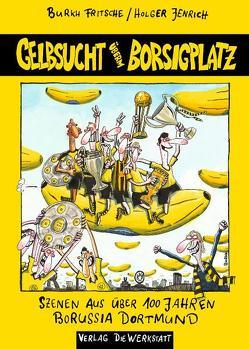 Gelbsucht überm Borsigplatz von Fritsche,  Burkhard, Jenrich,  Holger