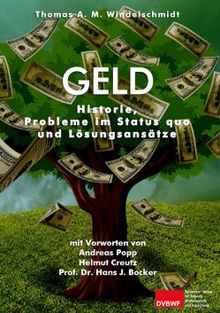 Geld von Windelschmidt,  Thomas A. M.