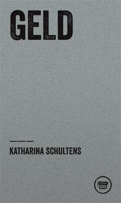 Geld von Schultens,  Katharina, Trautsch,  Asmus