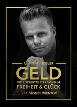 Geld von Gunnar,  Kessler