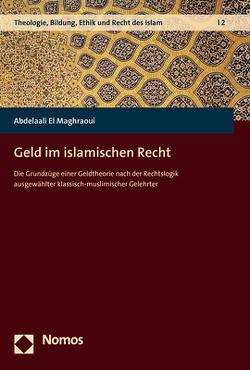Geld im islamischen Recht von El Maghraoui,  Abdelaali