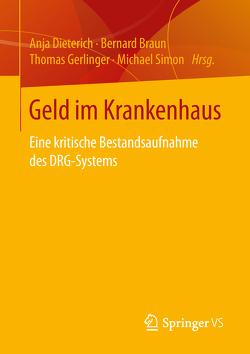 Geld im Krankenhaus von Braun,  Bernard, Dieterich,  Anja, Gerlinger,  Thomas, Simon,  Michael