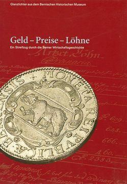 Geld – Preise – Löhne von Lory,  Martin, Rebsamen,  Stefan, Schmutz,  Daniel