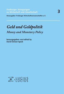 Geld und Geldpolitik von Denzer-Speck,  David