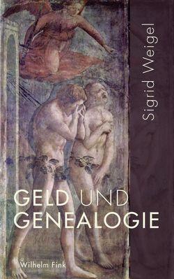 Geld und Genealogie von Weigel,  Sigrid