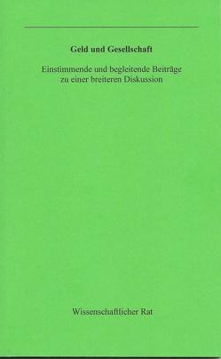 Geld und Gesellschaft von Blisse,  Holger