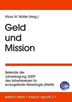 Geld und Mission von Müller,  Klaus W.