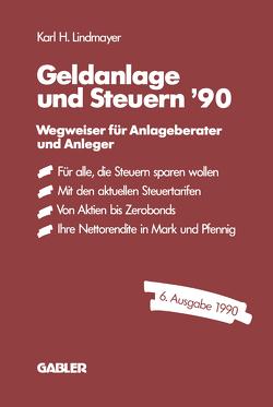 Geldanlage und Steuern ′90 von Karl H.,  Lindmayer