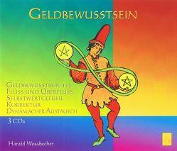 Geldbewusstsein (Set mit 3 CDs) von Wessbecher,  Harald