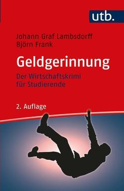 Geldgerinnung von Frank,  Björn, Graf Lambsdorff,  Johann