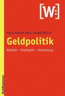 Geldpolitik von Kotz,  Hans-Helmut, Nitsch,  Harald