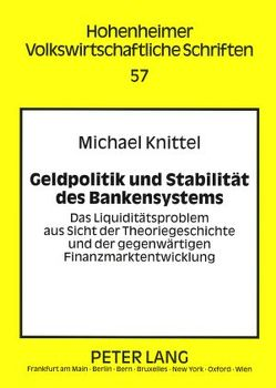 Geldpolitik und Stabilität des Bankensystems von Knittel,  Michael