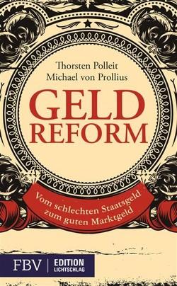 Geldreform von Polleit,  Thorsten, Prollius,  Michael von