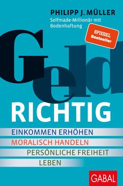 GELDRICHTIG von Müller,  Philipp J.