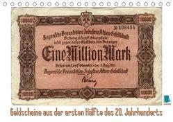 Geldscheine aus der ersten Hälfte des 20. JahrhundertsAltes Geld: Schöne Scheine (Tischkalender 2018 DIN A5 quer) von CALVENDO,  k.A.