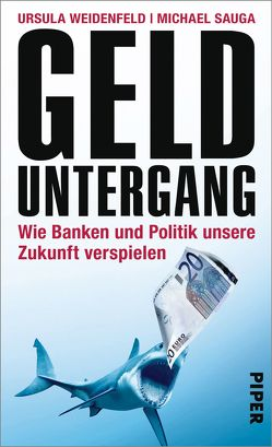 Gelduntergang von Sauga,  Michael, Weidenfeld,  Ursula