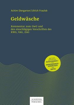 Geldwäsche von Diergarten,  Achim, Fraulob,  Ulrich