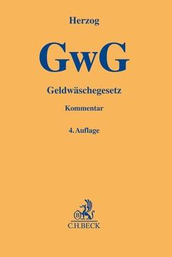 Geldwäschegesetz (GwG) von Achtelik,  Olaf, Barreto da Rosa,  Steffen, El-Ghazi,  Mohamad, Figura,  Julia, Herzog,  Felix