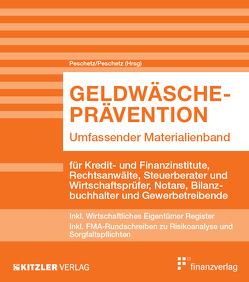 Geldwäscheprävention von Peschetz,  Alexander, Peschetz,  Katharina