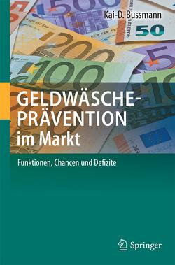 Geldwäscheprävention im Markt von Bussmann,  Kai-D.