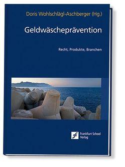 Geldwäscheprävention von Wohlschlägl-Aschberger,  Doris