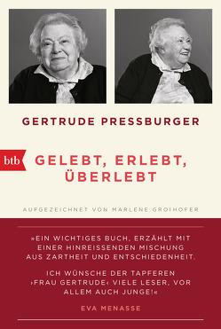 GELEBT, ERLEBT, ÜBERLEBT. von Groihofer,  Marlene, Pressburger,  Gertrude