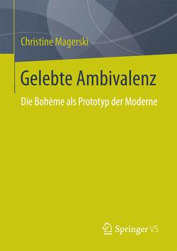 Gelebte Ambivalenz von Magerski,  Christine
