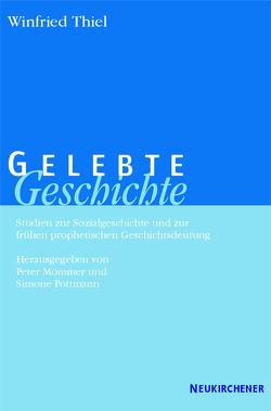 Gelebte Geschichte von Mommer,  Peter, Pottmann,  Simone, Thiel,  Winfried