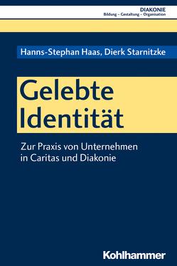 Gelebte Identität von Haas,  Hanns-Stephan, Hofmann,  Beate, Sigrist,  Christoph, Starnitzke,  Dierk