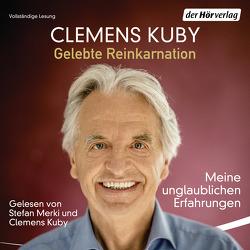 Gelebte Reinkarnation von Kuby,  Clemens, Merki,  Stefan