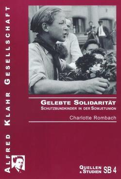 Gelebte Solidarität von Rombach,  Charlotte