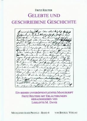 Gelebte und geschriebene Geschichte von Davis,  Liselotte M, Reuter,  Fritz