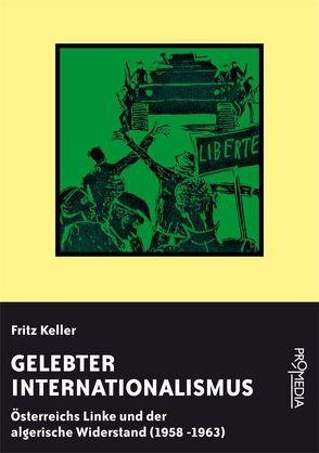 Gelebter Internationalismus von Keller,  Fritz