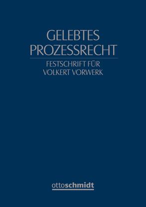 Gelebtes Prozessrecht von Ackermann,  Brunhilde, Gaier,  Reinhard, Wolf,  Christian