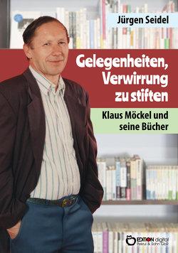Gelegenheit, Verwirrung zu stiften von Seidel,  Jürgen