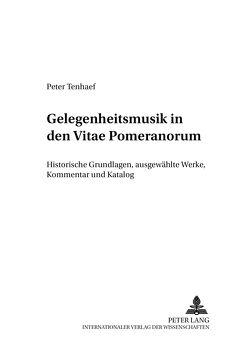 Gelegenheitsmusik in den «Vitae Pomeranorum» von Tenhaef,  Peter