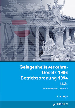 Gelegenheitsverkehr-Gesetz 1996 / Betriebsordnung 1994 u.a. von proLIBRIS VerlagsgesmbH