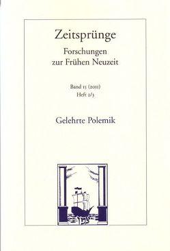 Gelehrte Polemik von Bremer,  Kai, Spoerhase,  Carlos