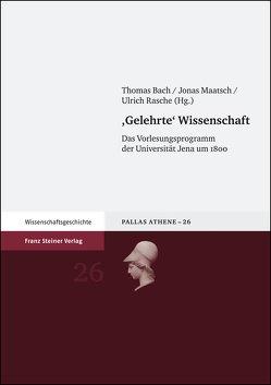 Gelehrte Wissenschaft von Bach,  Thomas, Maatsch,  Jonas, Rasche,  Ulrich