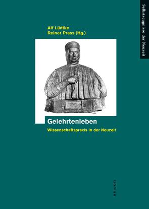 Gelehrtenleben von Lüdtke,  Alf, Prass,  Reiner