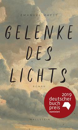 Gelenke des Lichts von Maeß,  Emanuel
