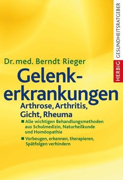 Gelenkerkrankungen von Rieger,  Berndt